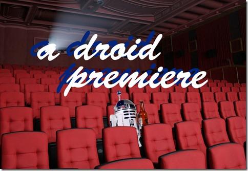 A Droid Premiere